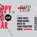Happy Neo Year 2019 no Hard Club no Porto com Lewis Fautzi, Frank Maurel, Gusta-vo