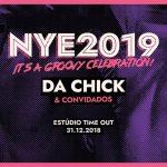 NYE 2019 It's a Groovy Celebration no Estúdio Timeout com Da Chick