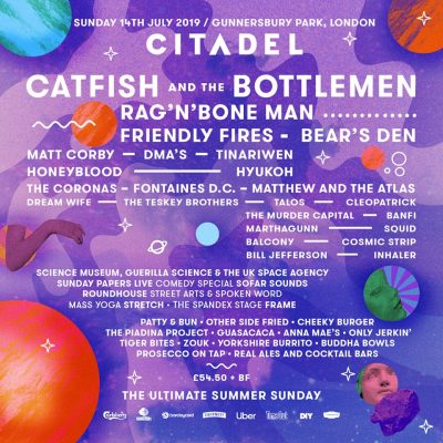 Citadel Festival 2019 com Catfish and the Bottlemen, Rag'n'Bone Man, Friendly Fires