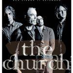 Australianos The Church com concertos no Porto e em Lisboa (adiado para maio 2020)