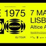 """The 1975 apresentam """"Notes On A Conditional Form"""" em Lisboa em março (adiado para outubro)"""