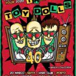 Tour dos 40 anos dos Toy Dolls com concertos em Março de 2020 no Porto e em Lisboa (adiado)