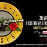 Concerto dos Guns N' Roses no dia 20 de maio no Passeio Marítimo de Algés (adiado)