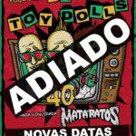 Concertos dos 40 anos dos Toy Dolls em Lisboa e Porto adiados para outubro (de 2021)