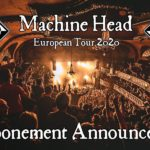 Machine Head adiam concertos nos Coliseus de Lisboa e Porto (cancelado)