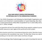 Os 12 espetáculos dos Blue Man Group nos Coliseus de Lisboa e do Porto foram cancelados