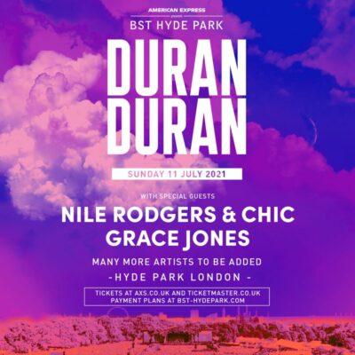 Festival BST Hyde Park 2021 anunciou dia com Duran Duran, Nile Rodgers & Chic e Grace Jones