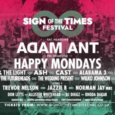 Sign of the Times Festival 2021 com Adam Ant, Happy Mondays, Peter Hook